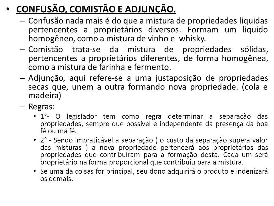 CONFUSÃO, COMISTÃO E ADJUNÇÃO.