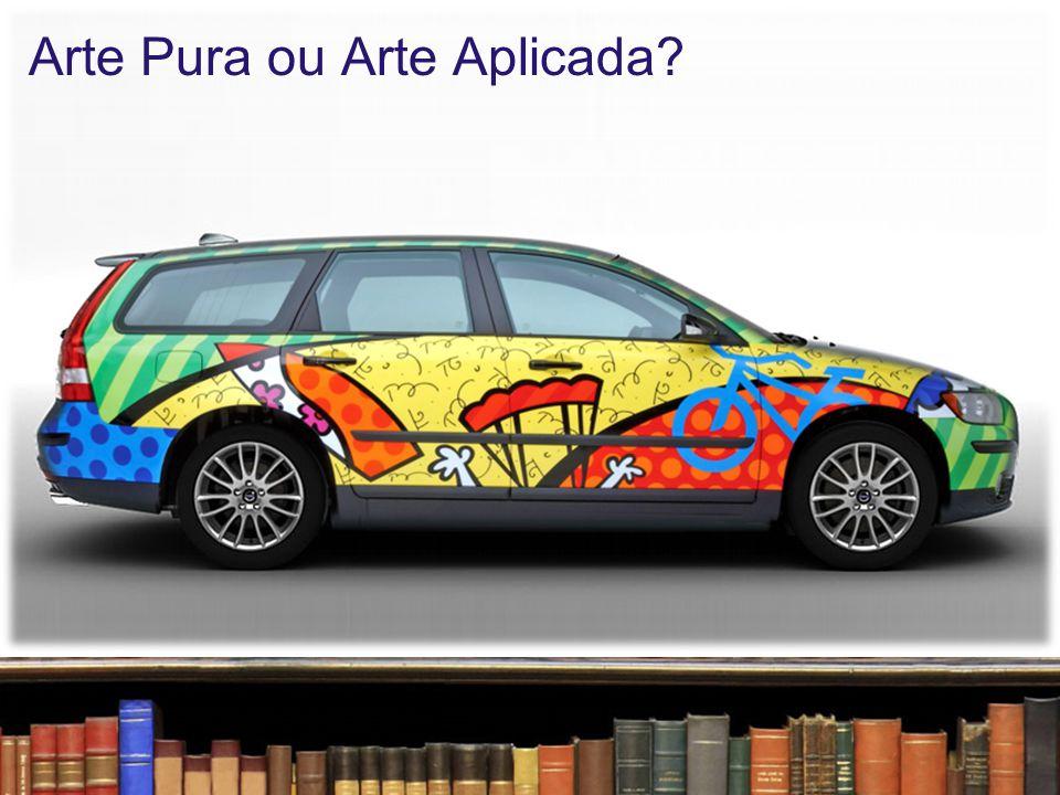 Arte Pura ou Arte Aplicada