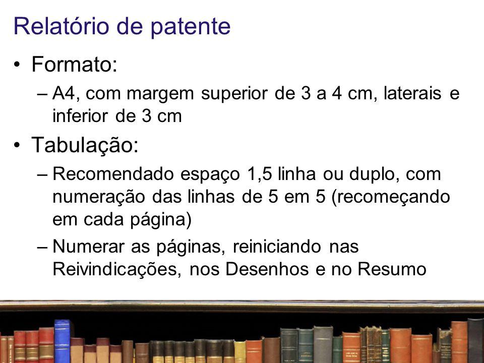 Relatório de patente Formato: Tabulação: