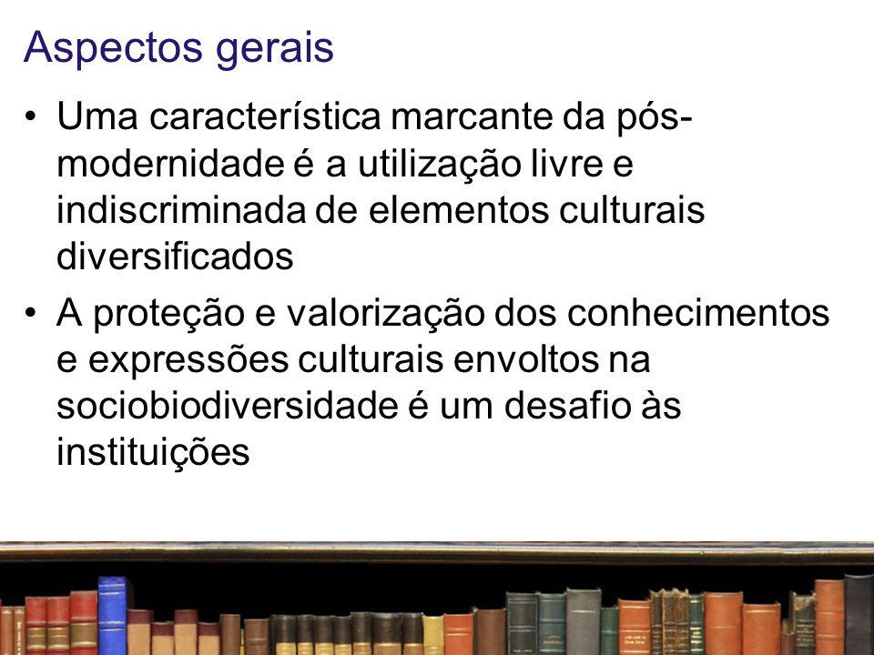 Aspectos gerais Uma característica marcante da pós-modernidade é a utilização livre e indiscriminada de elementos culturais diversificados.