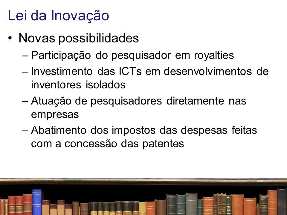 Lei da Inovação Novas possibilidades