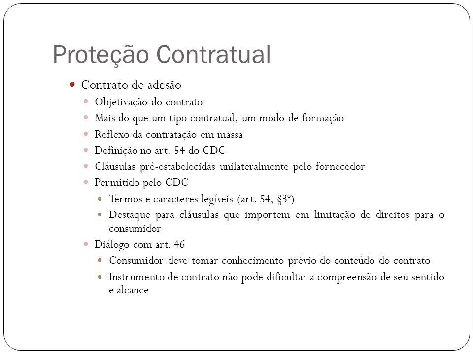 Proteção Contratual Contrato de adesão Objetivação do contrato