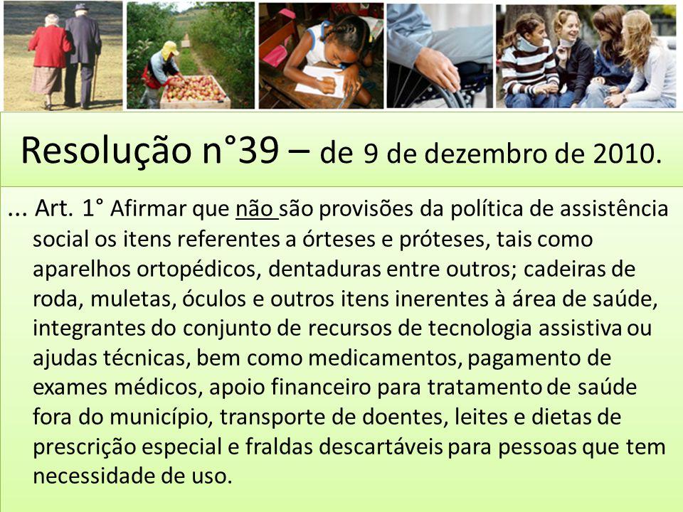 Resolução n°39 – de 9 de dezembro de 2010.