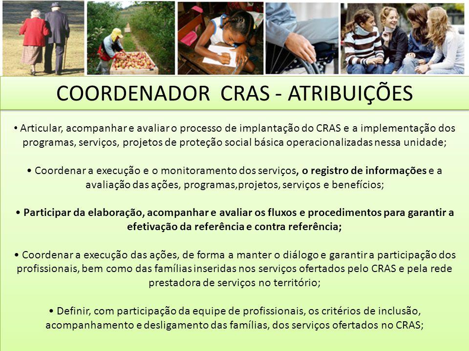 COORDENADOR CRAS - ATRIBUIÇÕES