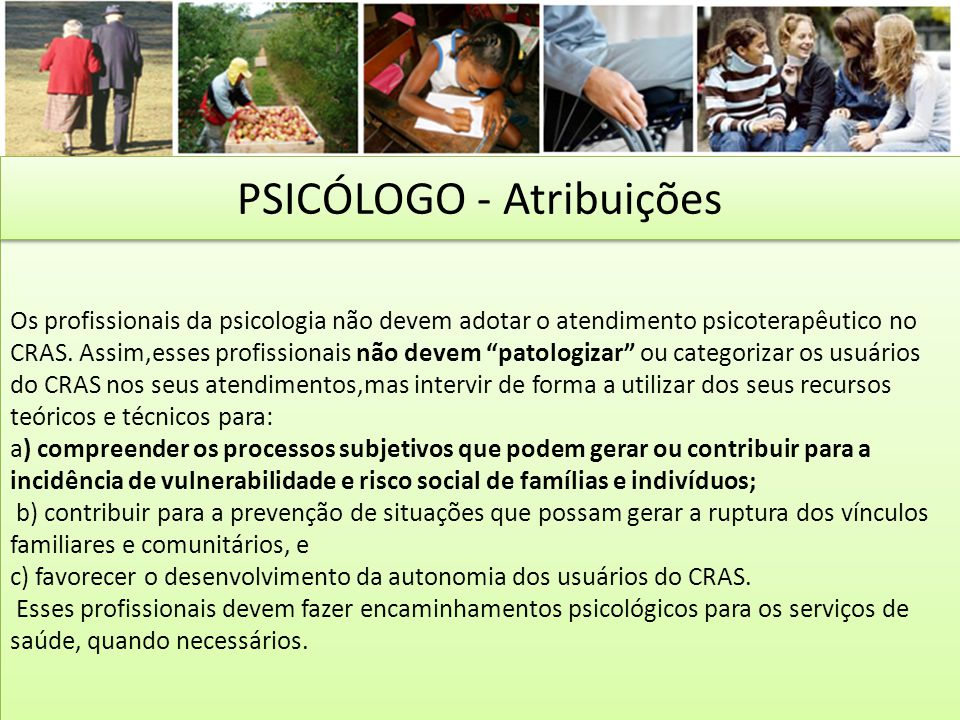 PSICÓLOGO - Atribuições