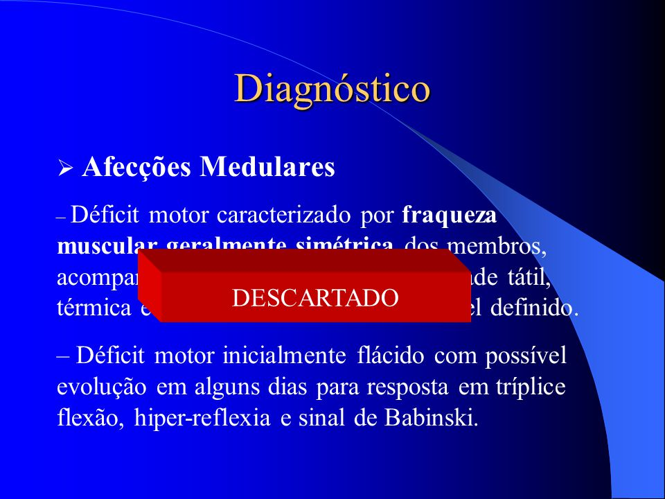 Diagnóstico Afecções Medulares