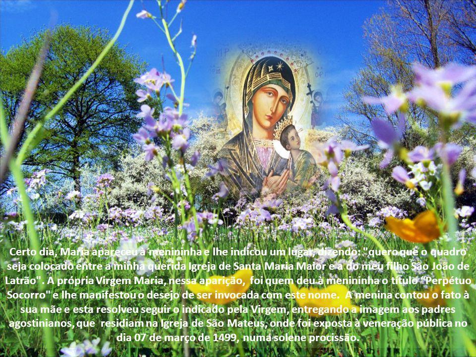 Certo dia, Maria apareceu à menininha e lhe indicou um lugar, dizendo: quero que o quadro seja colocado entre a minha querida Igreja de Santa Maria Maior e a do meu filho São João de Latrão .