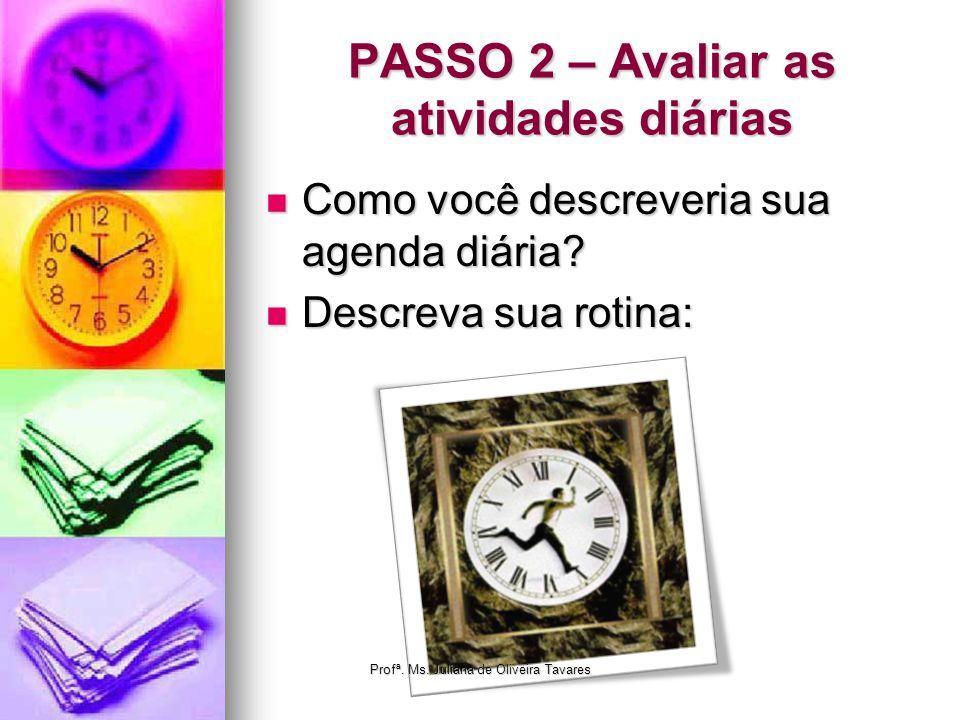 PASSO 2 – Avaliar as atividades diárias