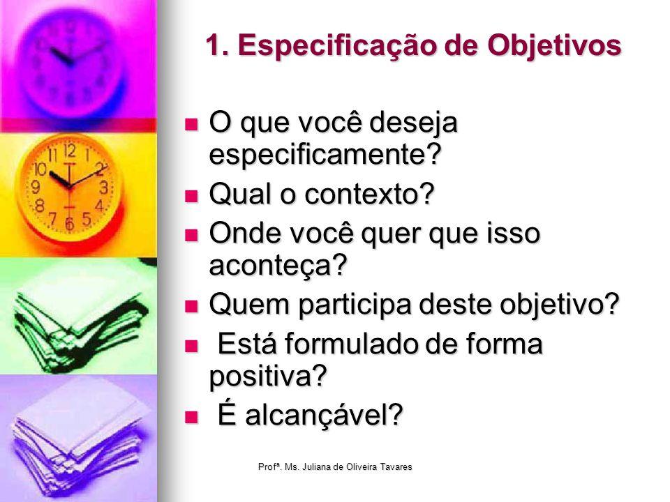 1. Especificação de Objetivos