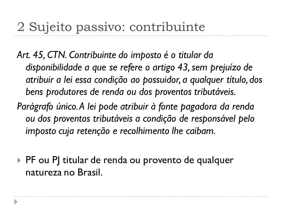 2 Sujeito passivo: contribuinte