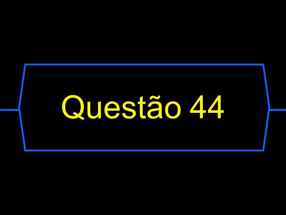 Questão 44