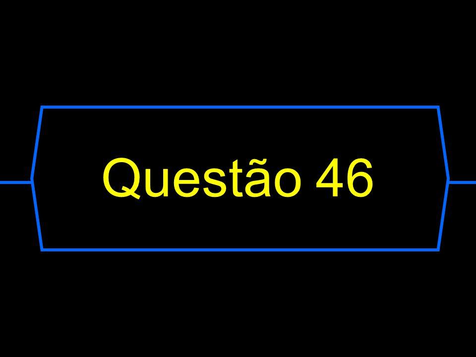Questão 46