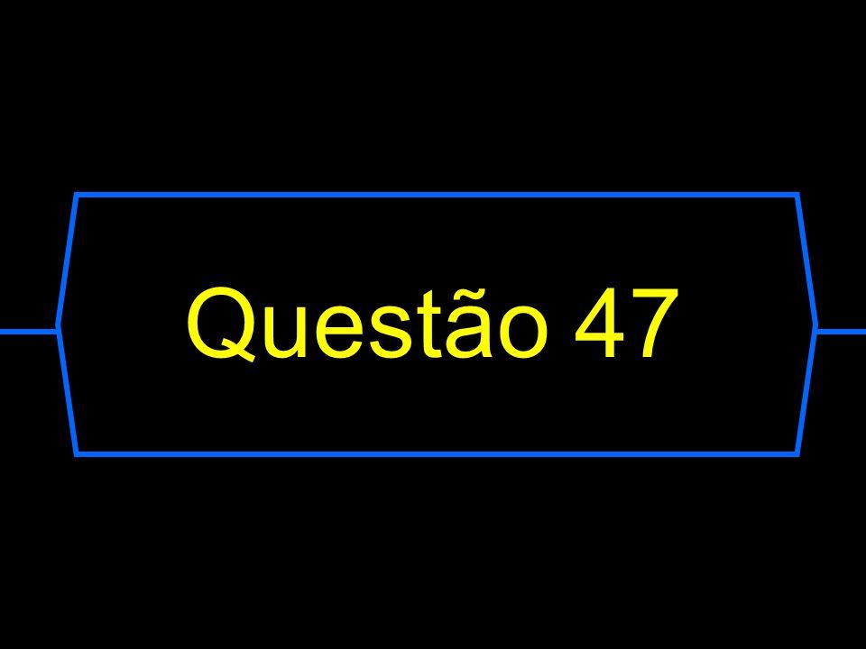Questão 47