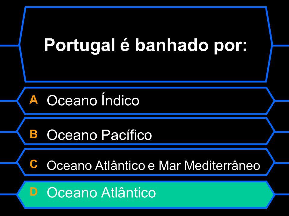 Portugal é banhado por: