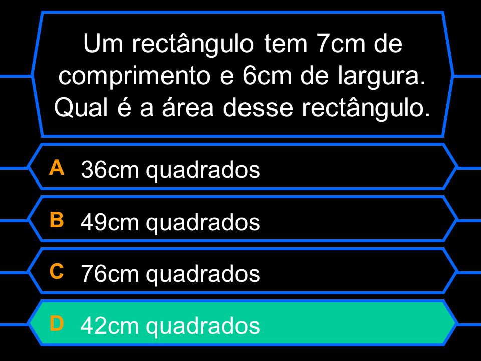 A 36cm quadrados B 49cm quadrados C 76cm quadrados D 42cm quadrados