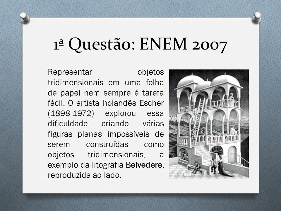 1ª Questão: ENEM 2007