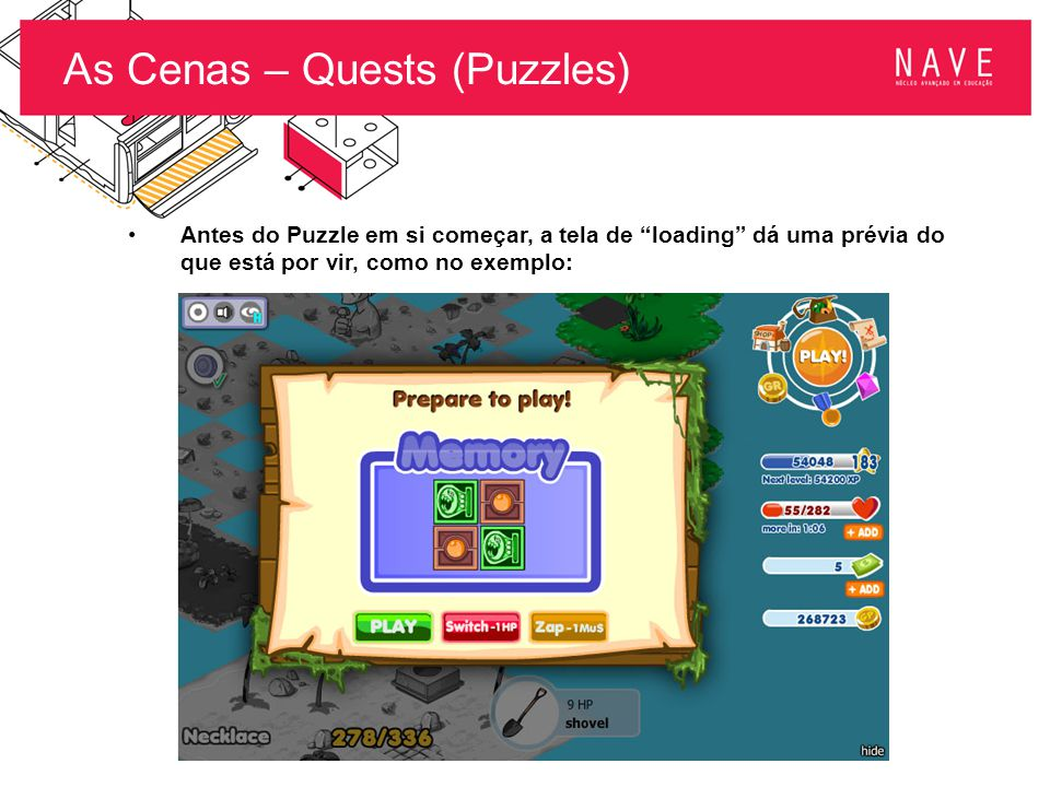 As Cenas – Quests (Puzzles)