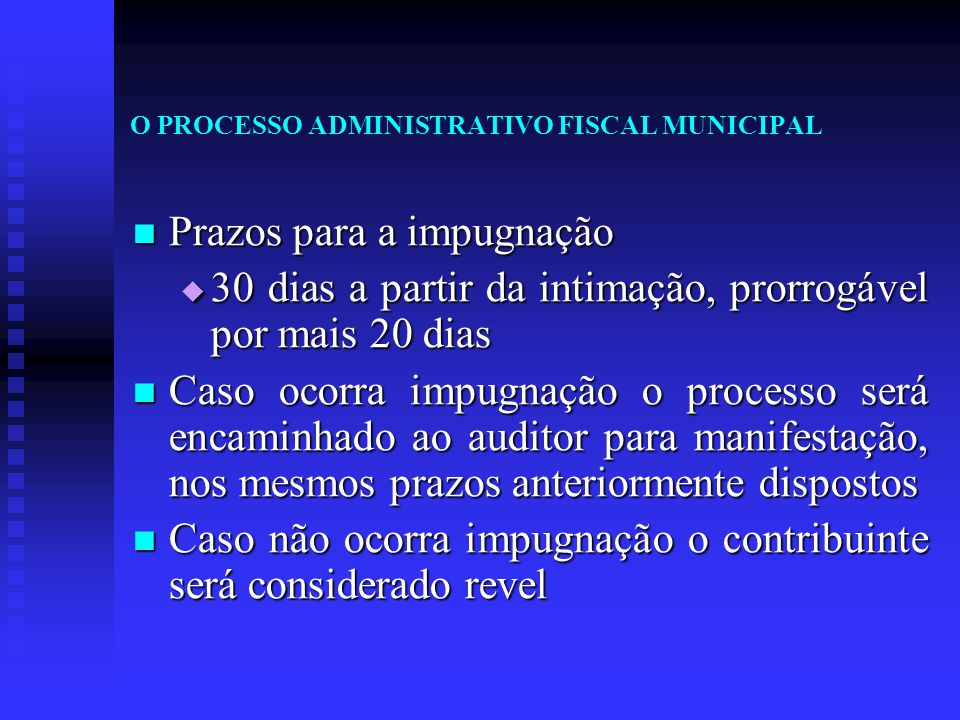 O PROCESSO ADMINISTRATIVO FISCAL MUNICIPAL