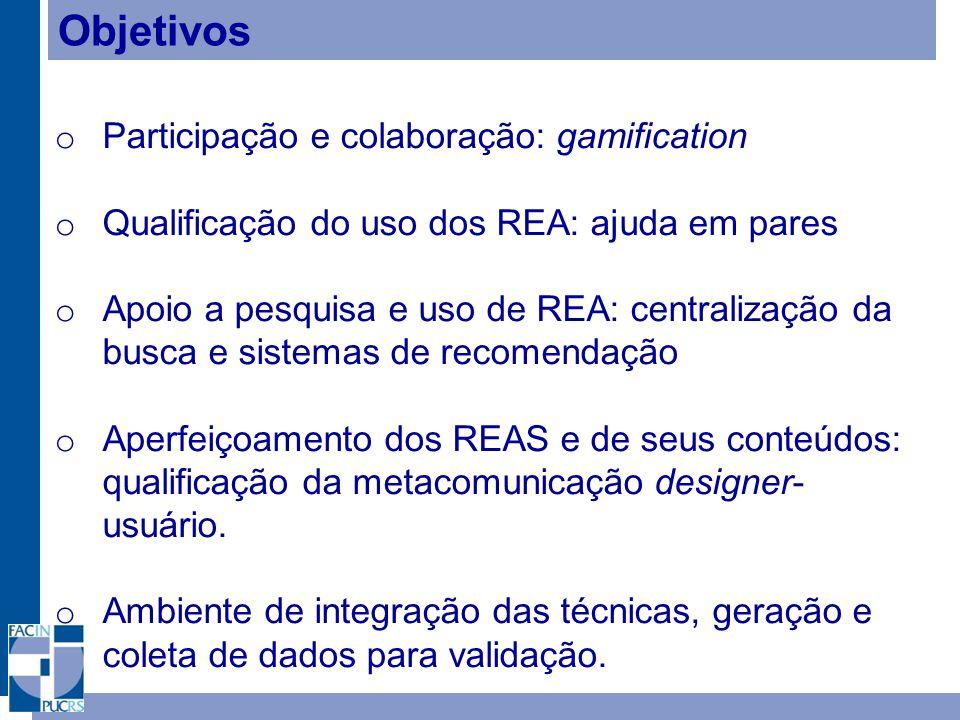 Objetivos Participação e colaboração: gamification