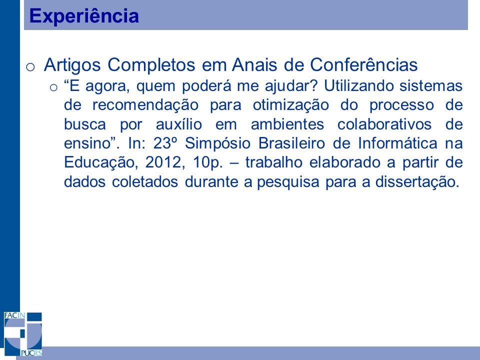 Experiência Artigos Completos em Anais de Conferências