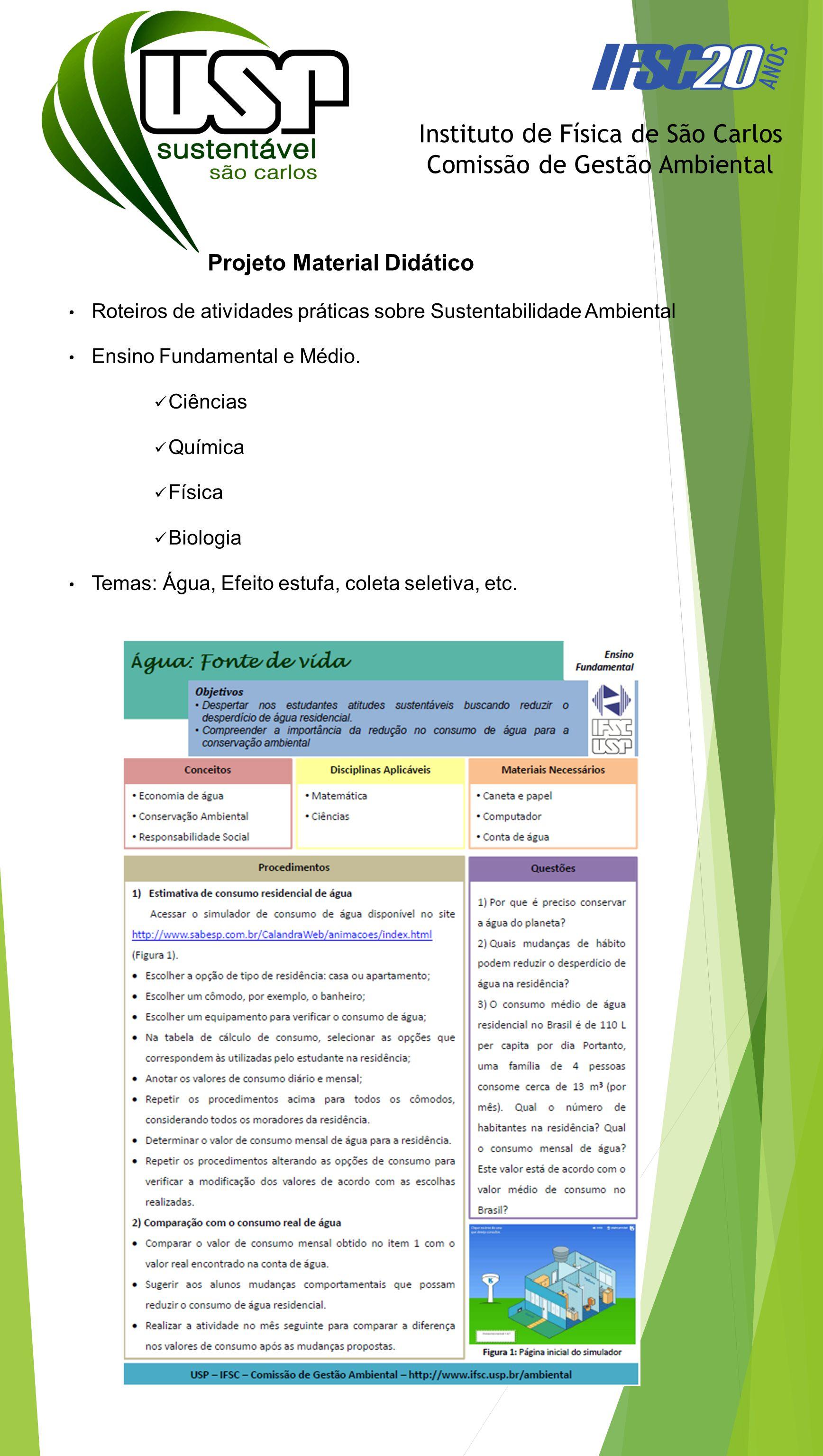 Instituto de Física de São Carlos Comissão de Gestão Ambiental