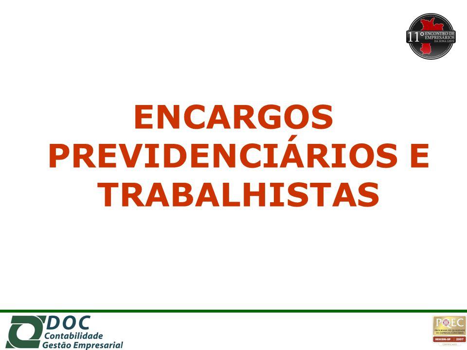 ENCARGOS PREVIDENCIÁRIOS E TRABALHISTAS