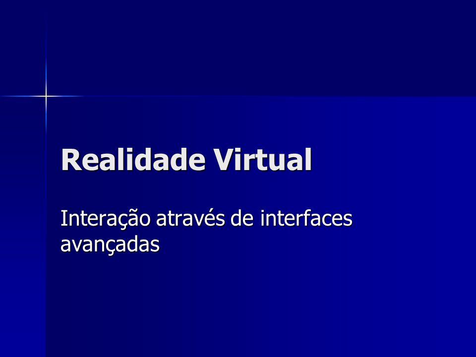 Interação através de interfaces avançadas