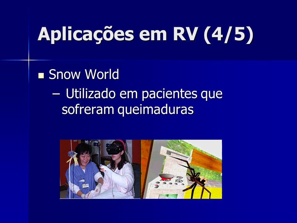 Aplicações em RV (4/5) Snow World