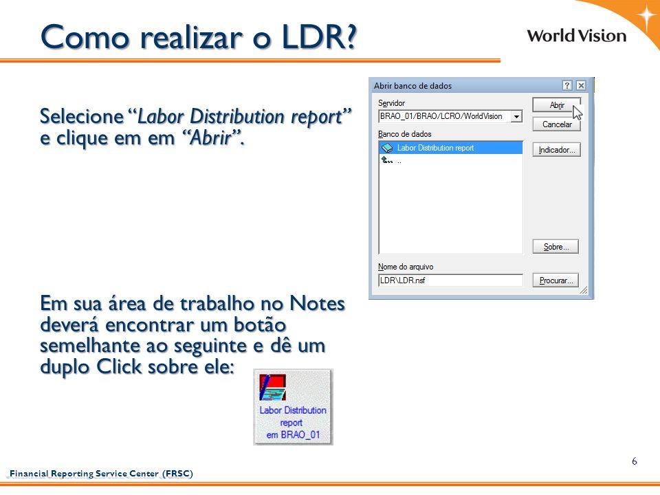 Como realizar o LDR Selecione Labor Distribution report