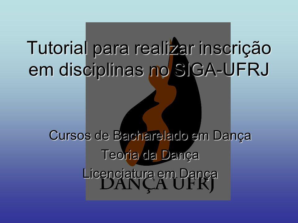 Tutorial para realizar inscrição em disciplinas no SIGA-UFRJ