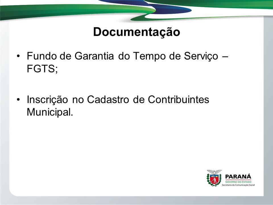 Documentação Fundo de Garantia do Tempo de Serviço – FGTS;
