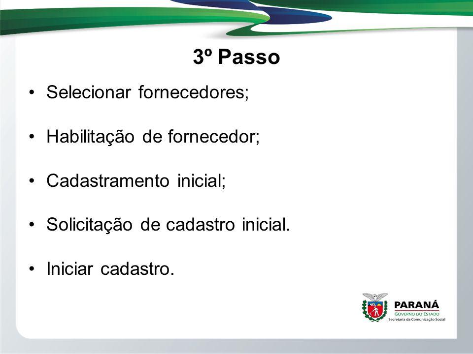 3º Passo Selecionar fornecedores; Habilitação de fornecedor;