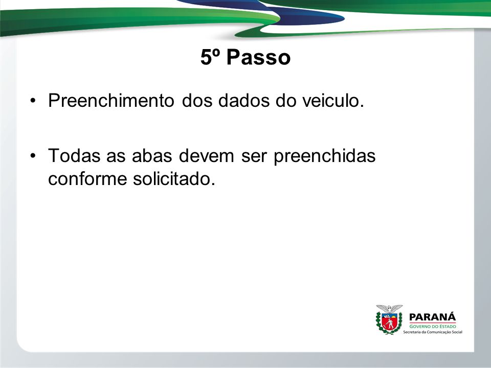 5º Passo Preenchimento dos dados do veiculo.