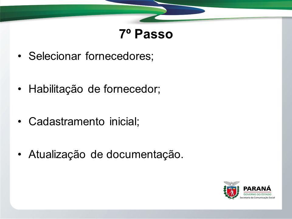 7º Passo Selecionar fornecedores; Habilitação de fornecedor;