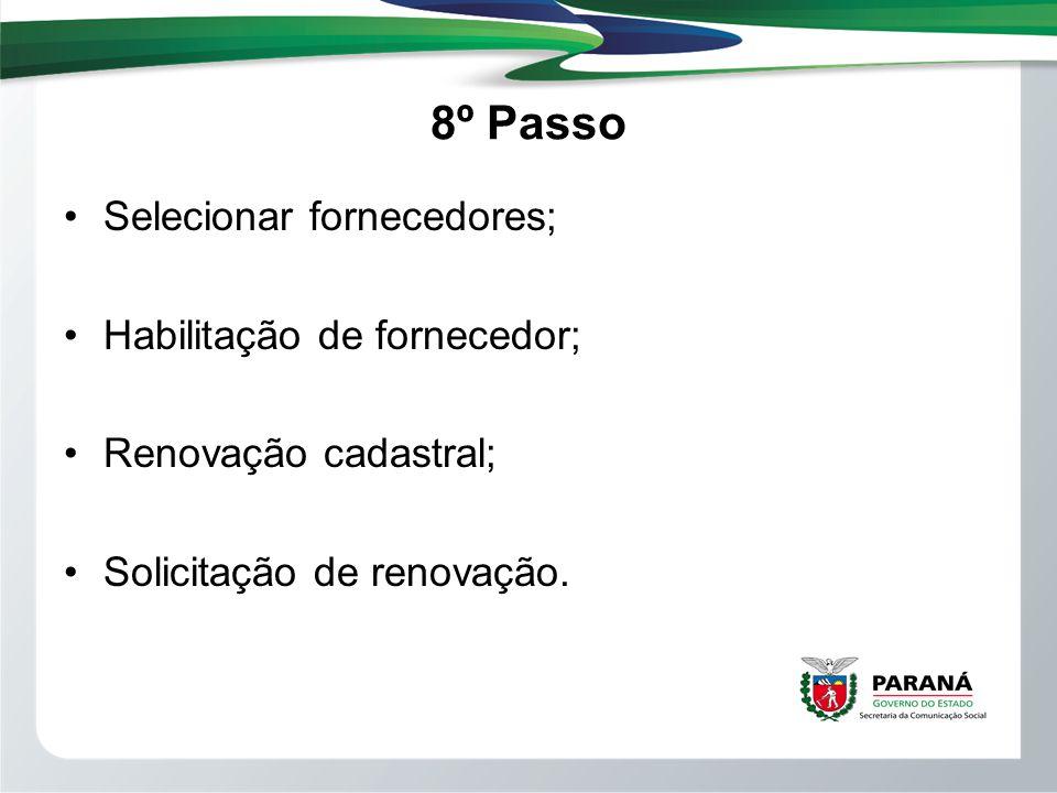 8º Passo Selecionar fornecedores; Habilitação de fornecedor;