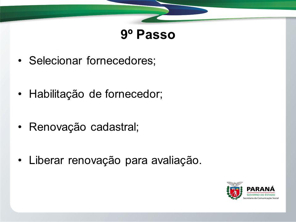 9º Passo Selecionar fornecedores; Habilitação de fornecedor;