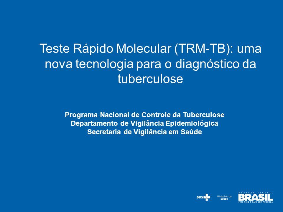 Teste Rápido Molecular (TRM-TB): uma nova tecnologia para o diagnóstico da tuberculose