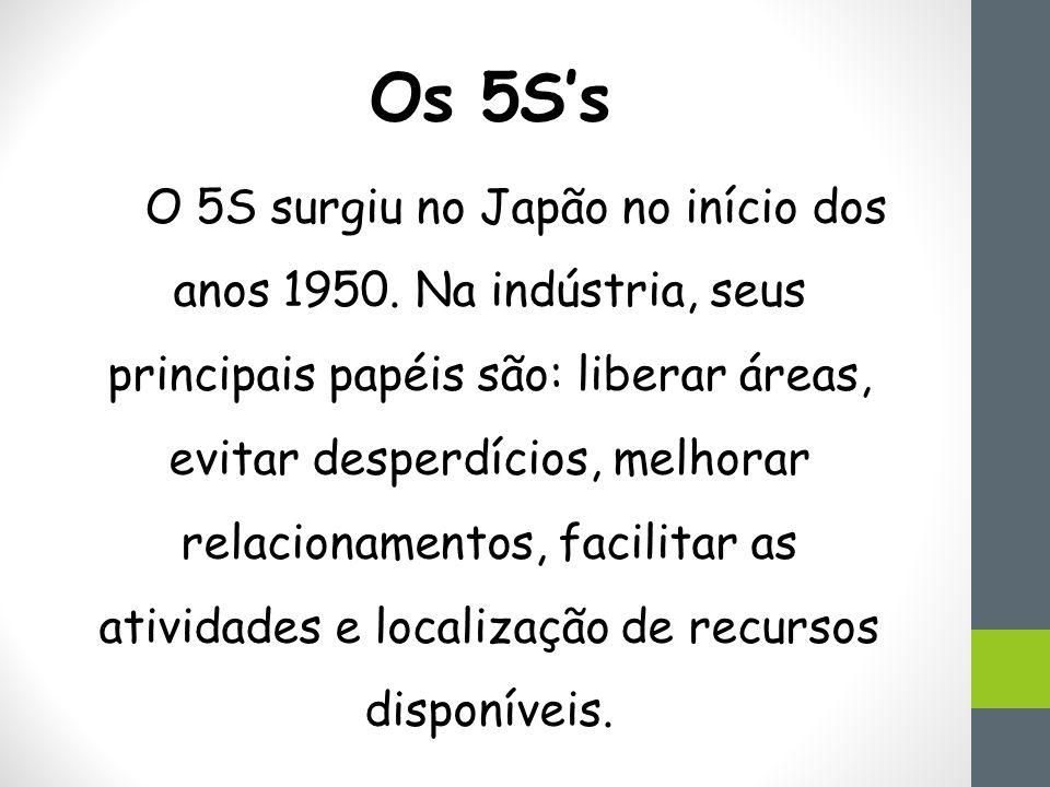 Os 5S's