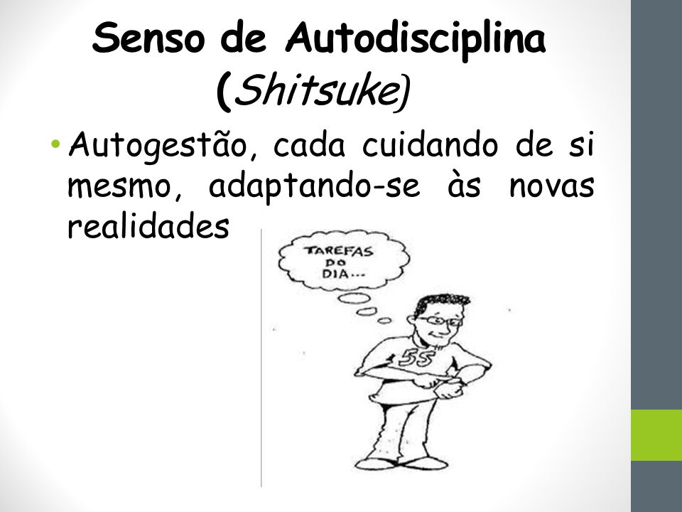 Senso de Autodisciplina (Shitsuke)