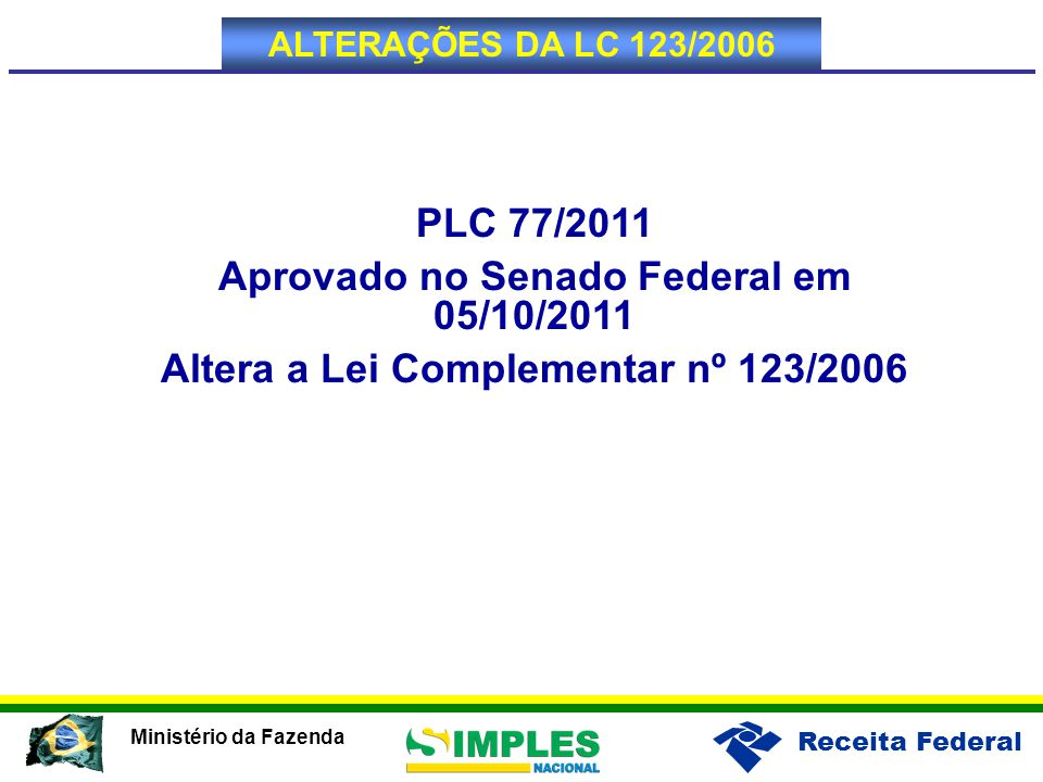 Aprovado no Senado Federal em 05/10/2011