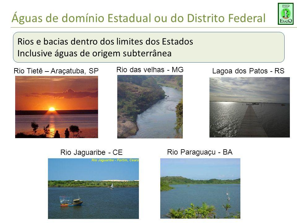 Águas de domínio Estadual ou do Distrito Federal