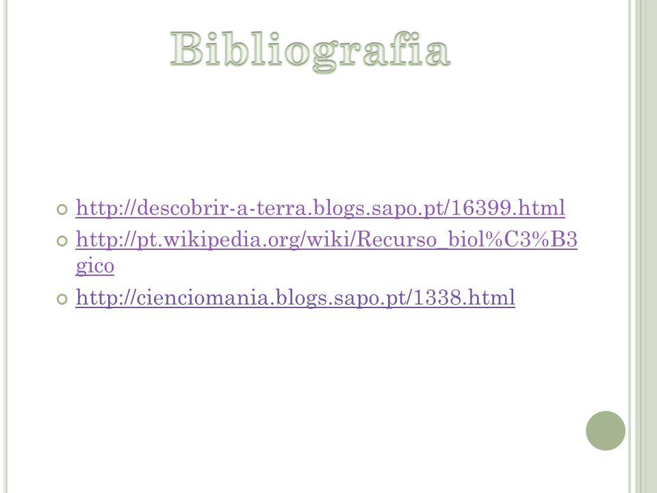 Bibliografia http://descobrir-a-terra.blogs.sapo.pt/16399.html