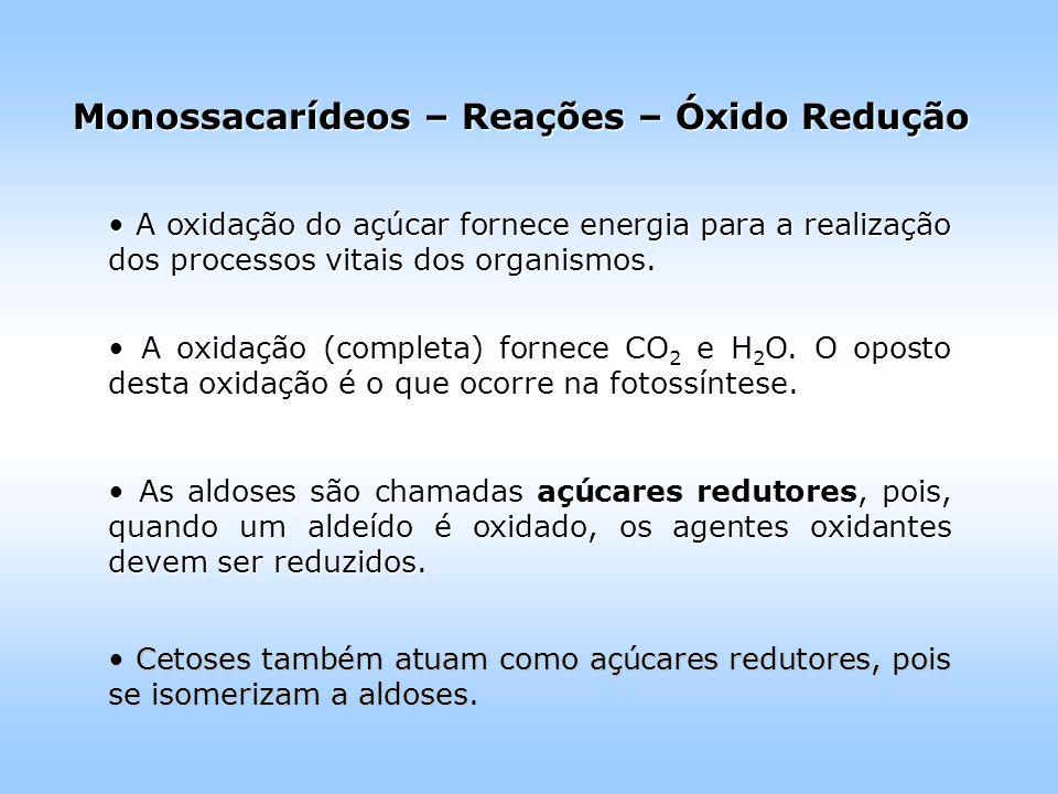 Monossacarídeos – Reações – Óxido Redução