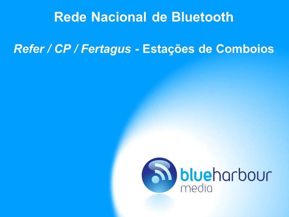 Especificidades da Rede Nacional de Bluetooth