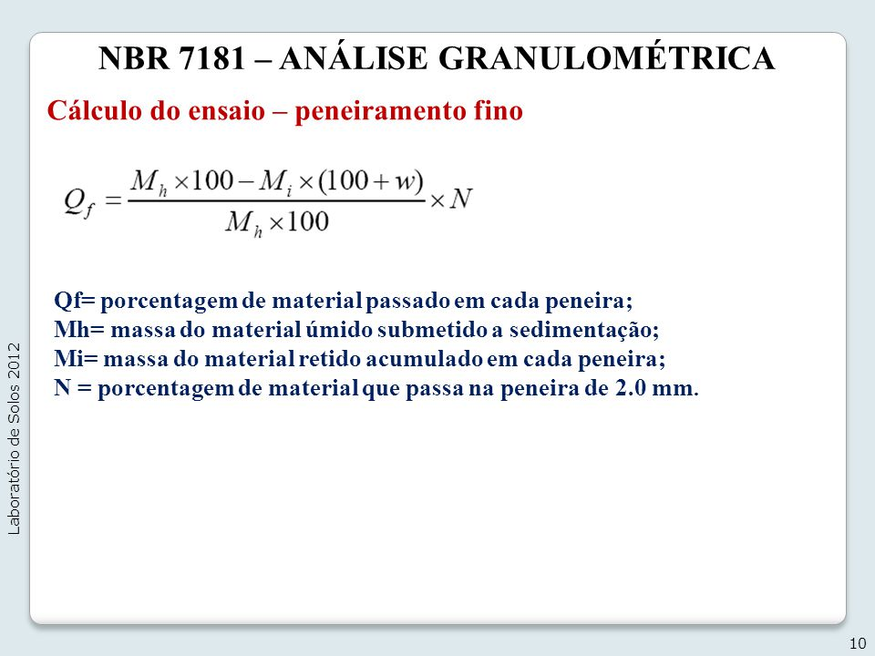 NBR 7181 – ANÁLISE GRANULOMÉTRICA