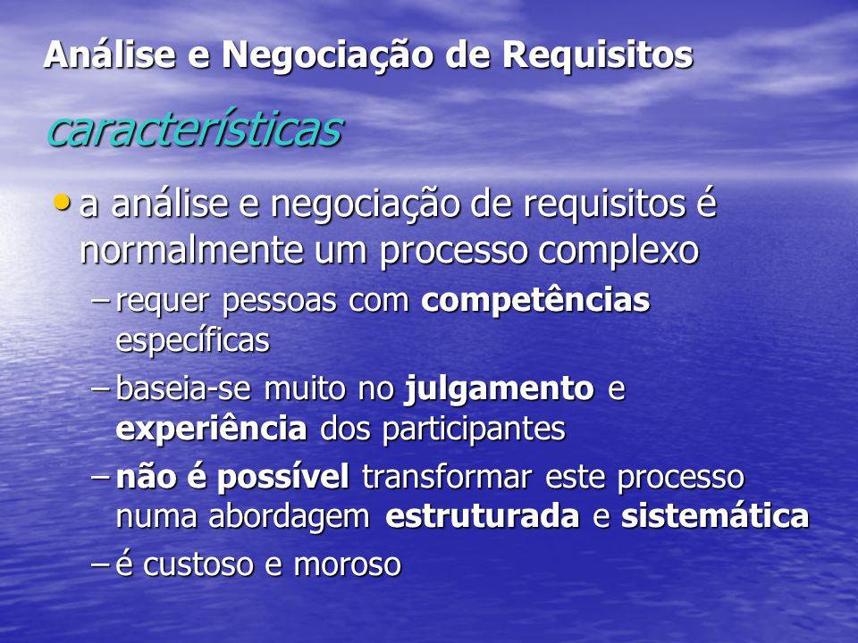 Análise e Negociação de Requisitos características