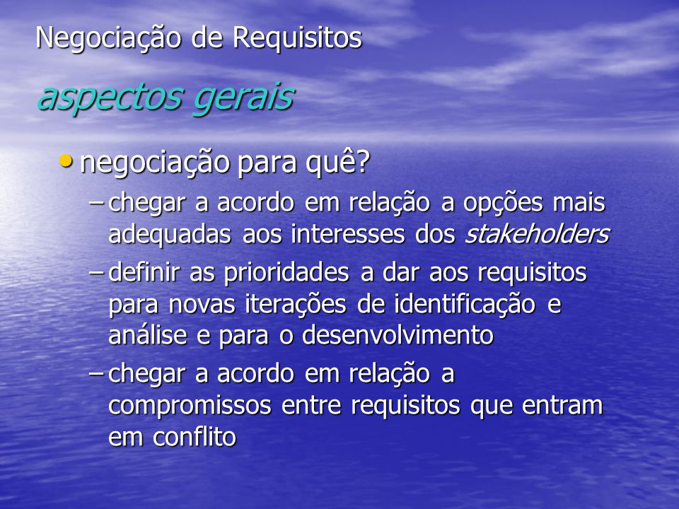 Negociação de Requisitos aspectos gerais
