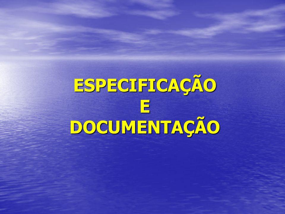 ESPECIFICAÇÃO E DOCUMENTAÇÃO