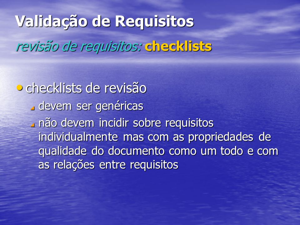 Validação de Requisitos revisão de requisitos: checklists