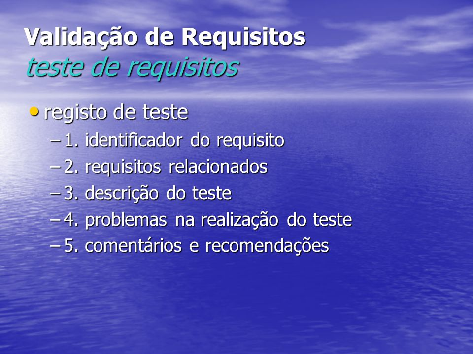 Validação de Requisitos teste de requisitos